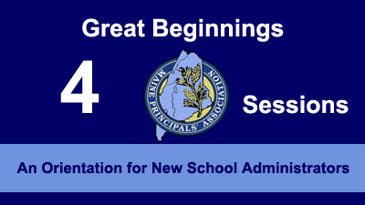 Great Beginnings: An Orientation for New School Administrators (4 Sessions)